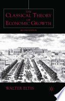 The Classical Theory of Economic Growth