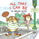All That I Can Be (Little Critter)