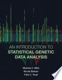 """An Introduction to Statistical Genetic Data Analysis"" by Melinda C. Mills, Nicola Barban, Felix C. Tropf"
