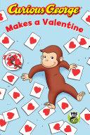 Curious George Makes a Valentine Pdf/ePub eBook