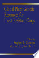 Global Plant Genetic Resources For Insect Resistant Crops Book PDF