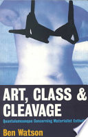 Art, Class & Cleavage