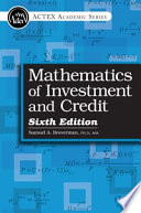 Mathematics of Investment and Credit, 6th Edition, 2015