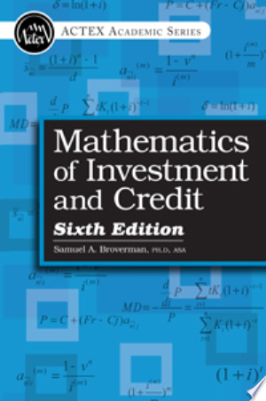 Download Mathematics of Investment and Credit, 6th Edition, 2015 Books - RDFBooks