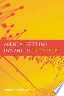 Agenda-setting Dynamics in Canada