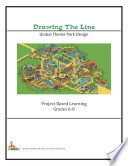Drawing the Line-Global Theme Park Design Grades 6-8