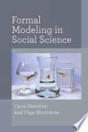 Formal Modeling in Social Science