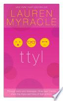 """ttyl 10th Anniversary update and reissue"" by Lauren Myracle"