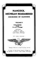 Hancock Michigan Remembered