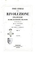 Storia generale della rivoluzione francese, dell'impero, della restaurazione, e della monarchia del 1830, fino al 1841 di L. Vivien