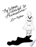 The Women Widowed to Themselves