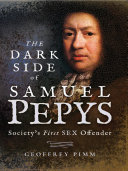 The Dark Side of Samuel Pepys [Pdf/ePub] eBook