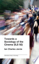 Towards a Sociology of the Cinema  ILS 92