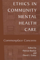 Ethics in Community Mental Health Care
