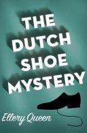 The Dutch Shoe Mystery Pdf/ePub eBook
