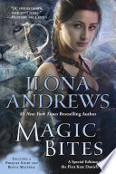 """Magic Bites: A Special Edition of the First Kate Daniels Novel"" by Ilona Andrews"