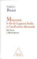Mitterrand, la fin de la Guerre froide et l'unification allemande