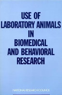 Use of Laboratory Animals in Biomedical and Behavioral Research Book