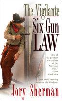 The Vigilante: Six-Gun Law Pdf/ePub eBook