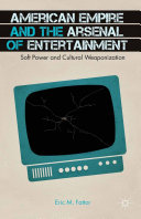 American Empire and the Arsenal of Entertainment Pdf/ePub eBook