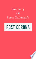 Summary of Scott Galloway's Post Corona