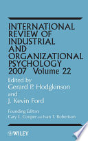 International Review of Industrial and Organizational Psychology, 2007  , Volume 22