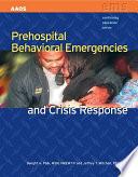 Prehospital Behavioral Emergencies And Crisis Response