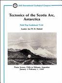 Tectonics of the Scotia Arc  Antarctica Book