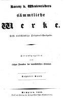 Sämmtliche Werke. 1. vollst. Original-Ausg. hrsg. von E. Große
