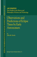 Observations and Predictions of Eclipse Times by Early Astronomers Book