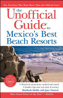 The Unofficial Guide to Mexico s Best Beach Resorts