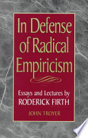 In Defense Of Radical Empiricism