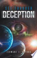 See Through Deception