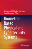 Biometric Based Physical and Cybersecurity Systems