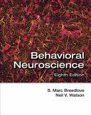 Behavioral Neuroscience 8e
