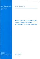 Kerygma e atto di fede nella teologia di Hans Urs von Balthasar