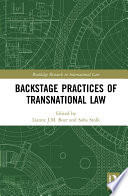 Backstage Practices of Transnational Law