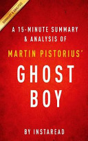 A 15 Minute Summary and Analysis of Martin Pistorius  Ghost Boy Book PDF