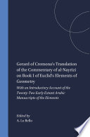 Gerard of Cremona's Translation of the Commentary of al-Nayrizi on Book I of Euclid's Elements of Geometry