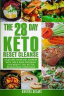 The 28 Day Keto Reset Cleanse