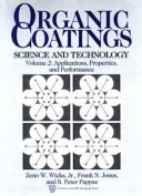 Organic Coatings, Applications, Properties, and Performance