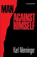 Man Against Himself