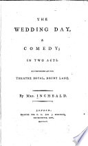 The wedding day  : a comedy; in two acts , Volume 49,Edição 8