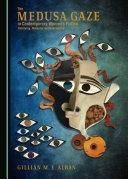 The Medusa Gaze in Contemporary Women's Fiction Pdf/ePub eBook