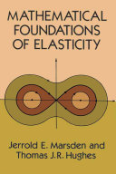 Mathematical Foundations of Elasticity Book