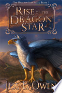 Rise of the Dragon Star  Book I of the Dragon Star Saga