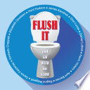 Flush It and Go with the Flow Book PDF