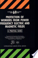 Protection Of Workers From Power Frequency Electric And Magnetic Fields