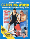 Gene Lebells Grappling World