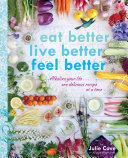 Eat Better  Live Better  Feel Better